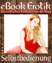 eBook Erotik 018: Selbstbedienung