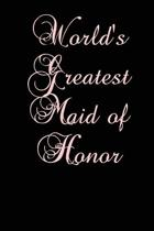 World's Greatest Maid of Honor