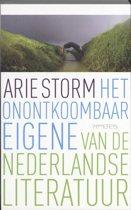 Het Onontkoombaar Eigene Van De Nederlandse Literatuur