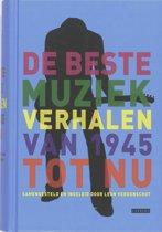 De Beste Muziekverhalen Van 1945 Tot Nu