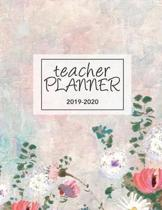 Teacher Lesson Planner 2019-2020: Weekly and Monthly Teacher Planner - Academic Year Lesson Plan Book and Record Book - 2019-2020 Curriculum Planner f