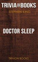 Doctor Sleep by Stephen King (Trivia-On-Books)