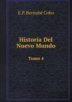 Historia del Nuevo Mundo Tomo 4