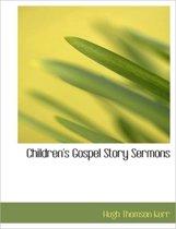 Children's Gospel Story Sermons