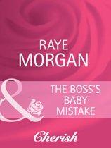 The Boss's Baby Mistake (Mills & Boon Cherish)