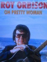 Roy Orbison - Oh Pretty Woman