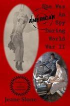 She Was an American Spy During World War II