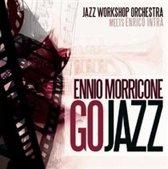 Jazz Workshop Orchestra - Ennio Morricone Go Jazz