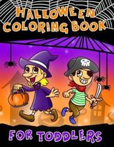 Halloween Coloring Book for Toddlers: Fun Halloween Coloring Pages for boys & Girls - Perfect Gift for Preschoolers & Kindergarten Kids