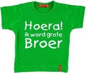 T-shirt    Hoera! ik word grote broer   groen   maat 74/80