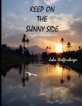 Keep on the Sunny Side: Laughter the Best Medicine