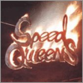 Speed Queens