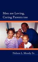 Men Are Loving, Caring Parents Too