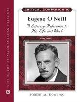 Critical Companion to Eugene O'Neill