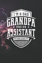 I'm A Dad Grandpa & An Assistant Nothing Scares Me