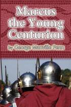 Marcus the Young Centurion