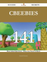 CBeebies 141 Success Secrets - 141 Most Asked Questions On CBeebies - What You Need To Know