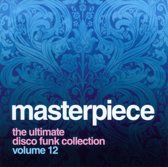 Masterpiece The Ultimate Disco Funk Collection - Volume 12