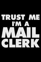 Trust Me I'm a Mail Clerk