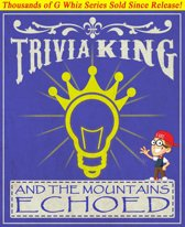 And the Mountains Echoed - Trivia King!