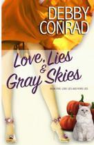 Love, Lies and Gray Skies