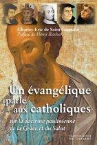 Un évangélique parle aux catholiques