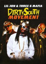 Dirty South Movement:..