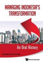 Managing Indonesia's Transformation