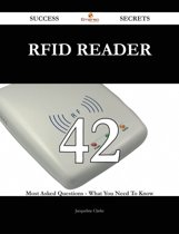 RFID reader 42 Success Secrets - 42 Most Asked Questions On RFID reader - What You Need To Know