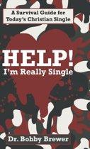 Help! I'm Really Single
