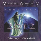 Medicine Woman IV : Prophecy 2012