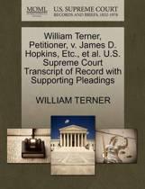 William Terner, Petitioner, V. James D. Hopkins, Etc., et al. U.S. Supreme Court Transcript of Record with Supporting Pleadings