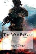 The War Prayer Mark Twain