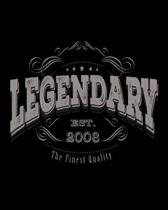 Legendary EST 2008: Vintage Birthday Gift 2020 Monthly Planner Dated Journal 8'' x 10'' 110 pages