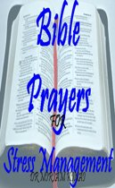 Bible Prayers for Stress Management