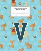 Primary Composition Notebook Grades K-2 Story Journal V