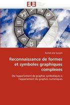 Reconnaissance de Formes Et Symboles Graphiques Complexes