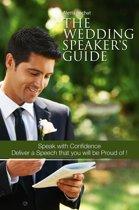 The Wedding Speaker's Guide