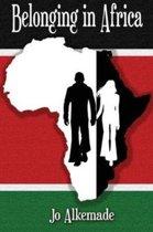 Belonging in Africa