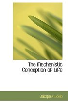 The Mechanistic Conception of Life