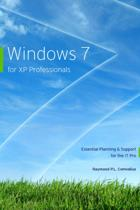 Windows 7 For Xp Professionals