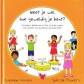Special Powers - Self coaching for Kids 1 - Weet je wel hoe geweldig je bent?