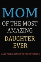Mom Of The Most Amazing Daughter Ever