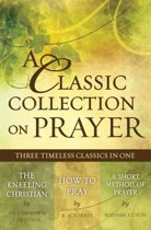 A Classic Collection on Prayer (eBook)