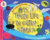 Is there life in Outer Space ?