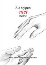 Als helpen niet helpt
