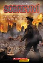Sobreviv El Terremoto de San Francisco, 1906
