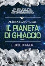 Il pianeta di ghiaccio (Rizor 4 #1)