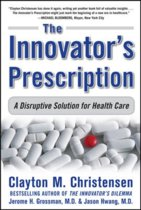 Innovator's Prescription