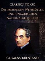 Die mehreren Wehmüller und ungarischen Nationalgesichter